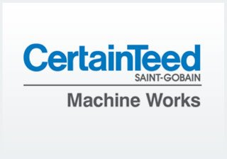 CertianTeed Machine Works