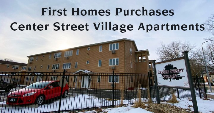 First Homes Purchases Center Street Village Apartment